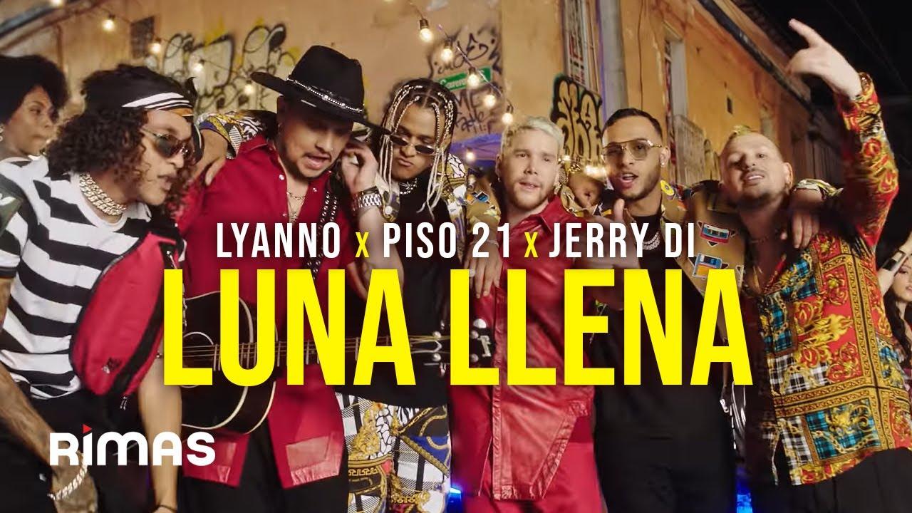 Luna Llena - Lyanno x Piso 21 x Jerry Di (Video Oficial)