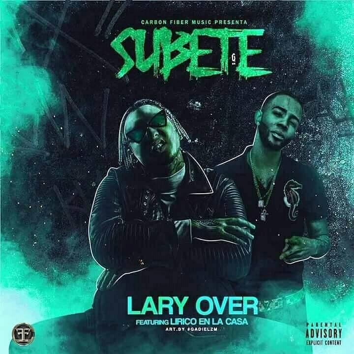 Lary Over Ft. Lirico En La Casa – Subete